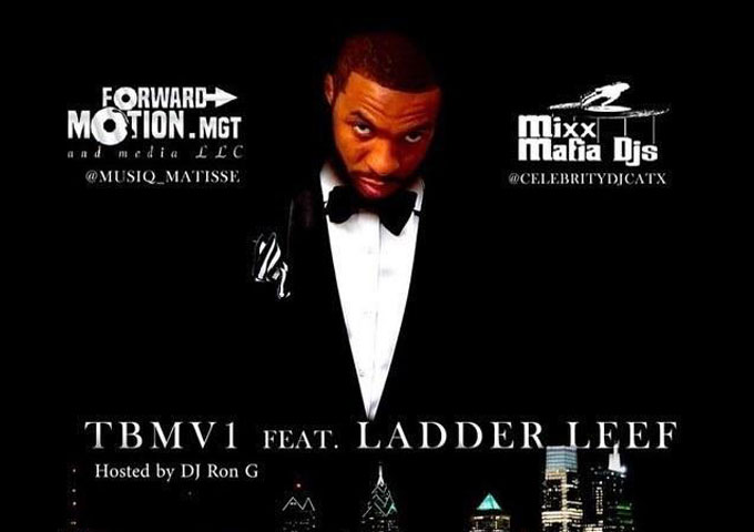 """Ladder Leef  – """"THROWBACK MAFIA VOLUME 1"""" Mixtape is available now!"""