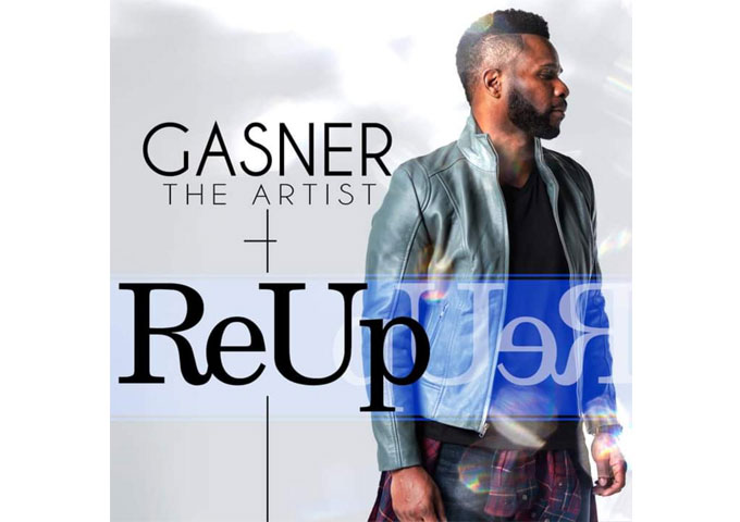 RE-UP BY GASNER THE ARTIST – A FLIRTATIOUS COUNTRY RECORD THAT WILL HAVE YOU DRUNK IN LOVE!