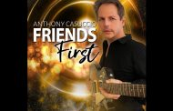 "Anthony Casuccio – ""Friends First"" – Country with a nice slick rocking edge!"