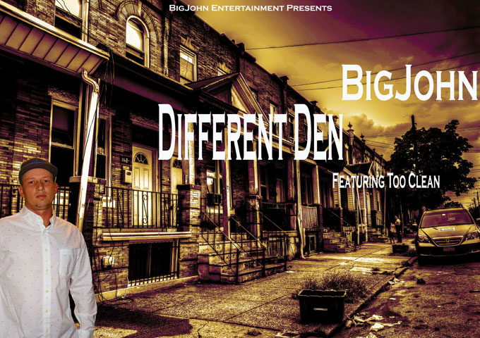 BigJohn – 'Different Den' Ft. Too Clean is an immediately gripping sound