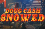 "Doug Cash – ""Snowed"" has a rich blend of musical elements"
