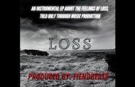"FiendBeats – ""Loss"" is a mesmerizing blend of ominous, bone-crushing rhythms and shuffling melodies"