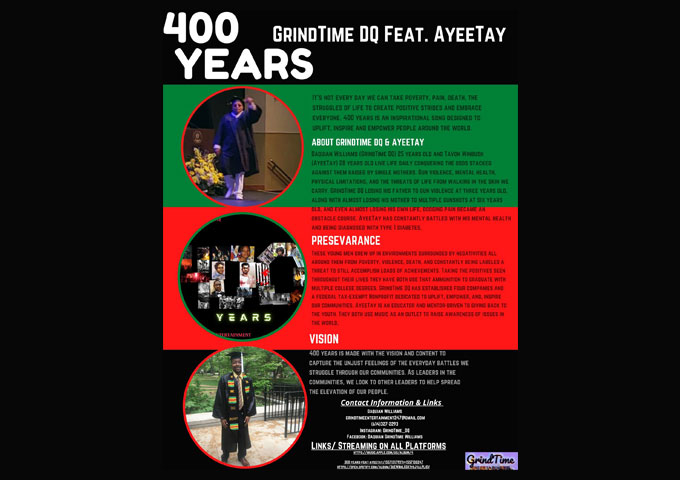 GrindTime DQ (Feat.) AyeeTay – 400 years is designed to uplift, inspire and empower!