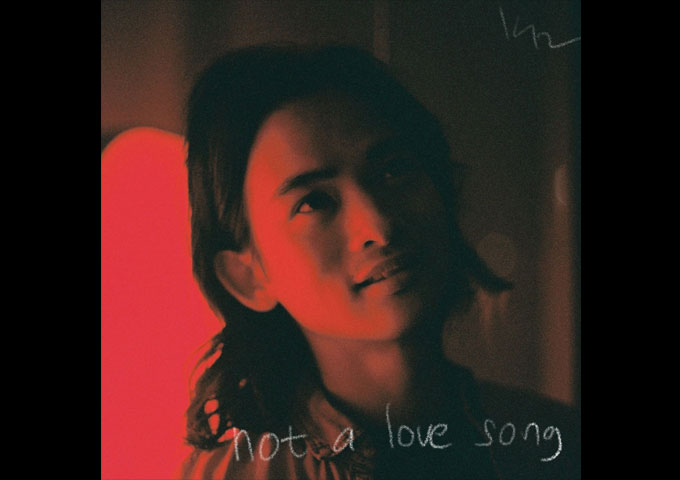 """Kevin Riady – """"Not A Love Song"""" – All of the core elements that make up the singer-songwriter's skillset are present"""