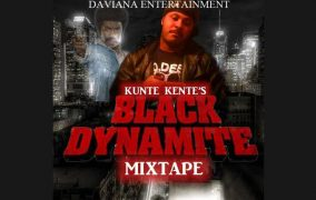 """Kunte Kente – """"Black Dynamite"""" – an accomplished rapper committed to resurfacing those classic sounds!"""