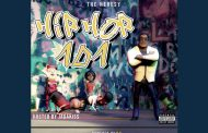 """The Heresy ( Mega Sean) – """"HipHop 101"""" Takes us back to the time of classic hip-hop"""
