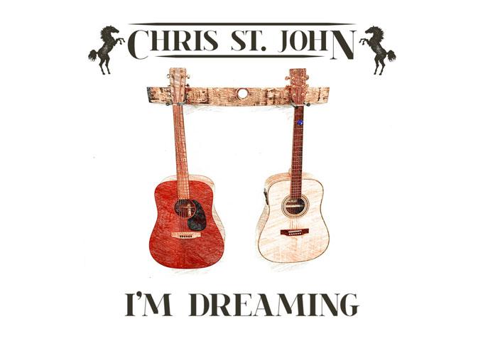 CHRIS ST JOHN RELEASES THE ALBUM I'M DREAMING