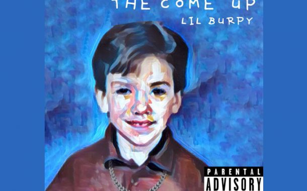 """Lil Burpy – """"The Come Up"""" pushes his skills through the roof"""