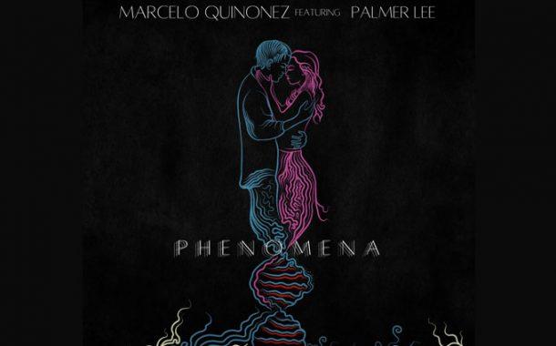 "Marcelo Quinonez – ""Phenomena"" ft. Palmer Lee captivates you immediately!"