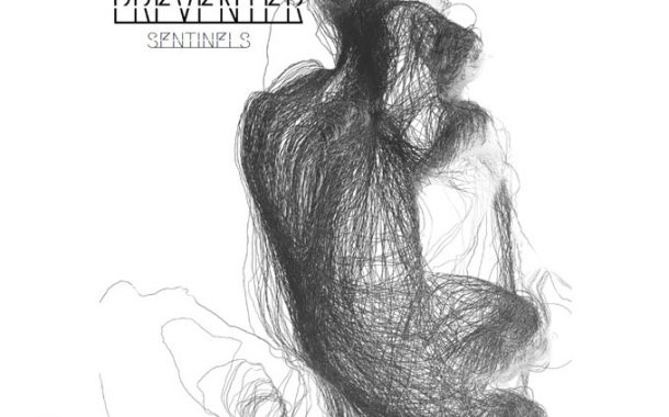 """Preventer – """"Sentinels"""" is dense, rugged, and yet refined!"""