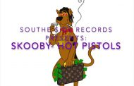 """Skooby – """"Hot Pistols"""" rides on todays' trending sounds!"""