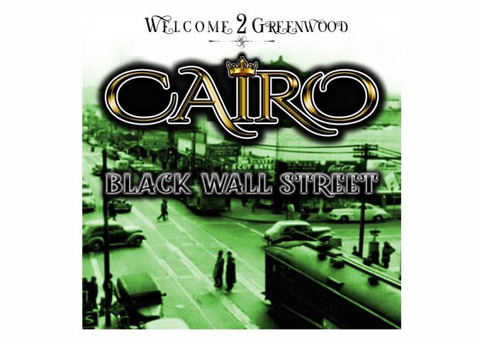 Cairo – Black Wall Street – dedicated to the 100th anniversary of The Tulsa Massacre