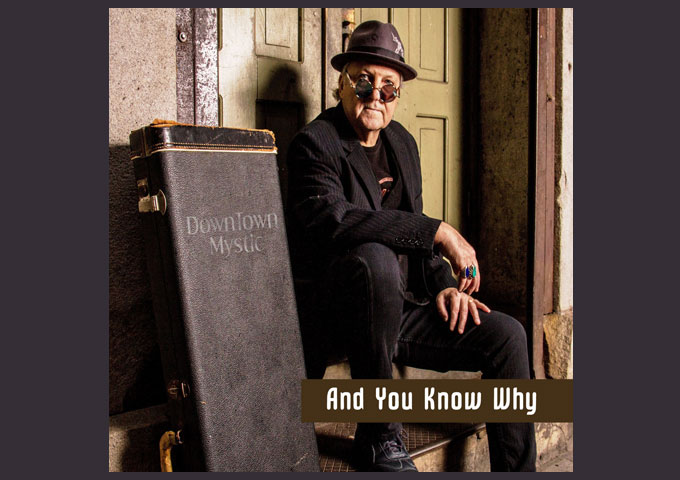 DownTown Mystic Releases Pop Gem Roots Rocker joined by RnR HOF Rhythm Section on Single