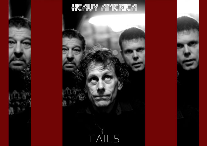 """Heavy AmericA – """"Tails"""" – an authentic and captivating tapestry of rock and roll grit"""