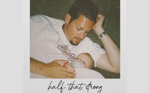 """Presley Tennant pays tribute to father with latest single: """"Half That Strong"""""""