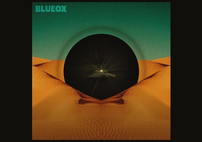 BLUEOX RELEASES DEBUT ALBUM!