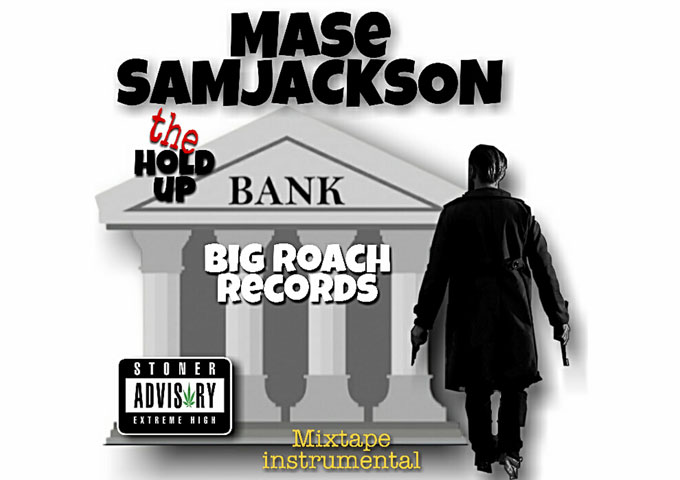 """MASE SAM JACKSON – """"The Hold Up…"""" – an expansive record for intensive times"""