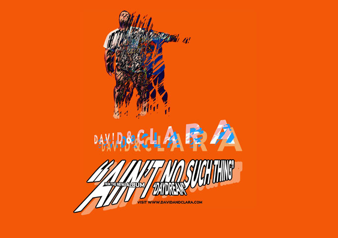 """Dav!d&Clara – """"Ain't No Such Thing"""" – a sound that deserves to be its own genre!"""