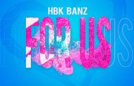 """HBK BANZ – """"FOR US"""" features energetic, melodic, and honest sounds!"""
