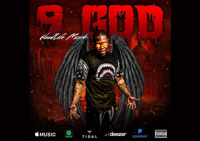 "Hoodlife Muzik – ""9 God"" – a delight for the ears, mind and soul!"