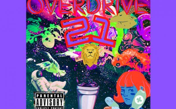 L$p WhoGod – 'OverDrive 21'