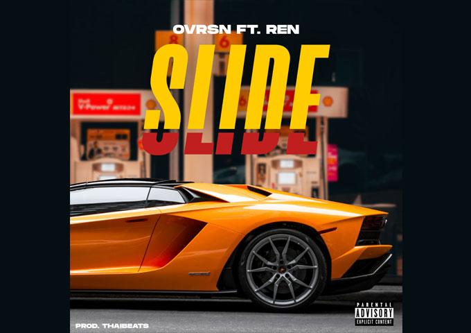 "OVRSN – ""Slide"" ft. REN – resonant vocals punt every bar through the speakers!"