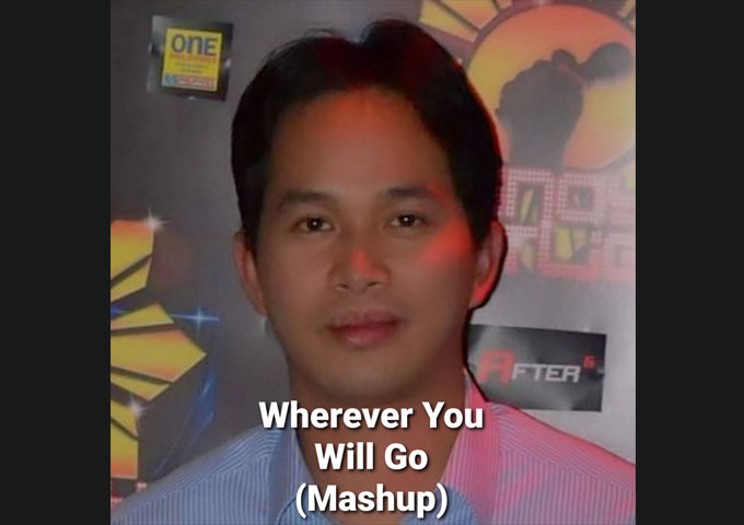 """""""Wherever You Will Go Mashup with With or without You"""" by Rommel Balacanao premiered on 10th September 2021"""