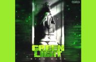"""Ryan Gacy – """"Green Light"""" is looking for change!"""