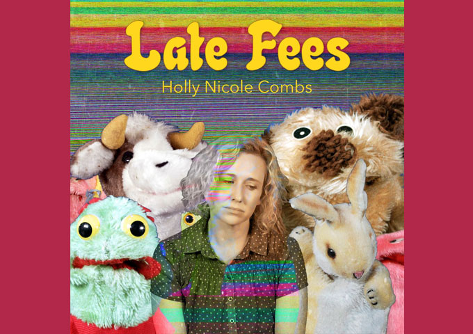 Holly Nicole Combs – 'Late Fees' a fine representation of her ability as a singer-songwriter!