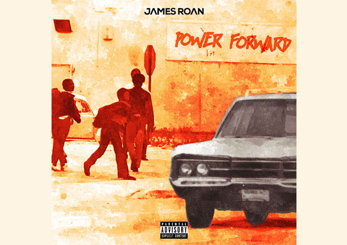 """James Roan returns to grace the rap game with is second solo album """"Power Forward"""""""
